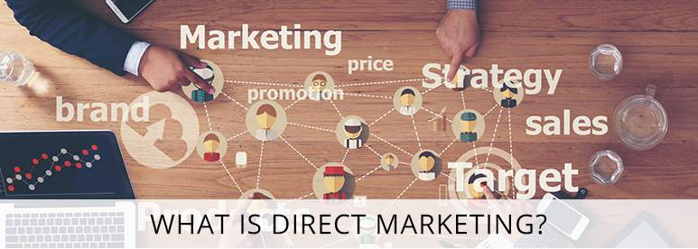 What is Direct Marketing? The Ultimate Guide